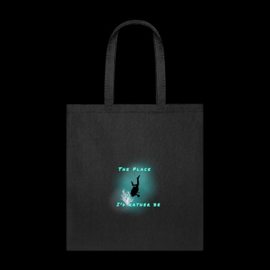 theplaceIwouldlovetobe - Tote Bag