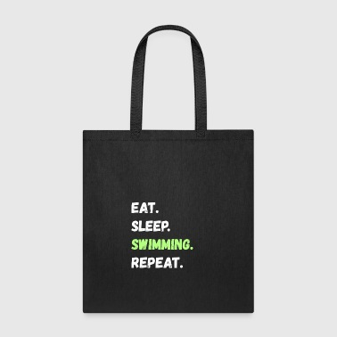 Eat. Sleep. Swimming. Repeat Lifestyle Gifts - Tote Bag