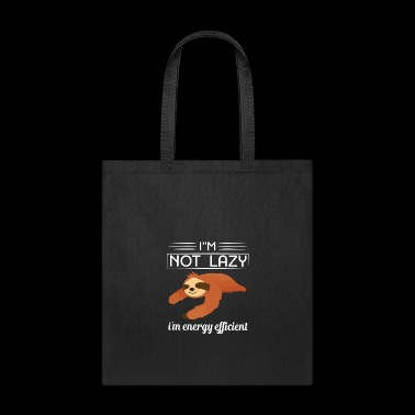 Excuses lazy chill energy chilling sleep gift idea - Tote Bag
