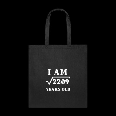 I Am Root 2209 47 Years Old Souvenir Gifts - Tote Bag