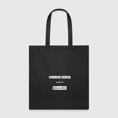 Common Sense - Tote Bag