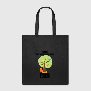 Keep the internet free - Tote Bag