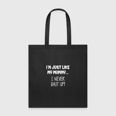 Mummy Loud - Tote Bag