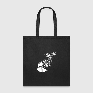 Tail Save the Whales - Tote Bag