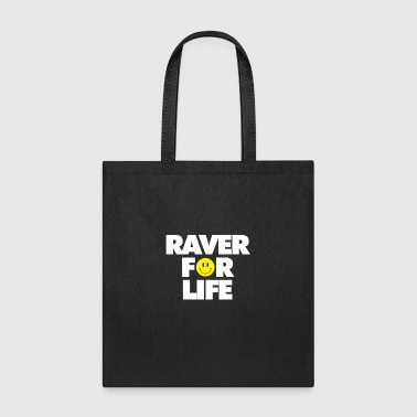 Raver For Life - Tote Bag