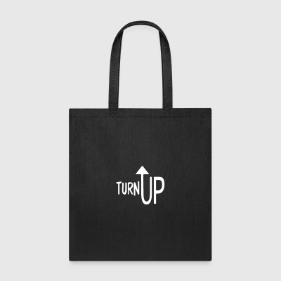 TURN UP - Tote Bag