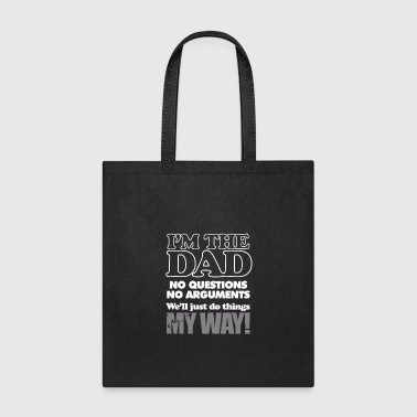 I m The Dad - Tote Bag