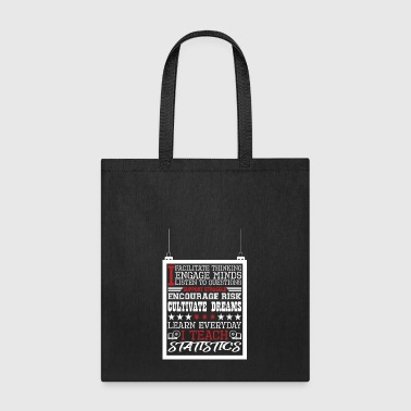 I Engage Minds Learn Everyday I Teach Statistics - Tote Bag