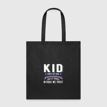 Kid For US Senate 2018 Election In Rock We Trust - Tote Bag