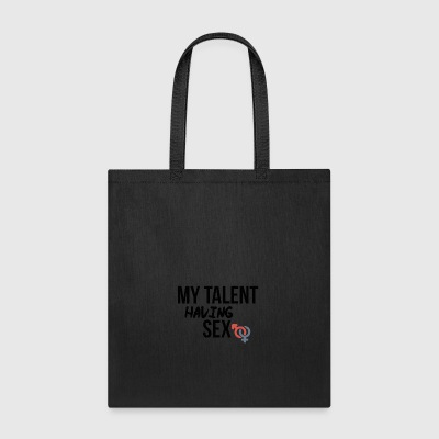 Having sex talent - Tote Bag