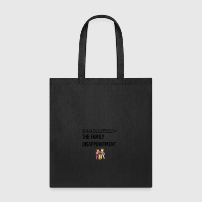 Family disappointment - Tote Bag