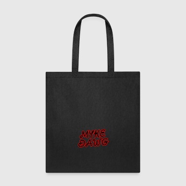 MykeDawg Name - Tote Bag