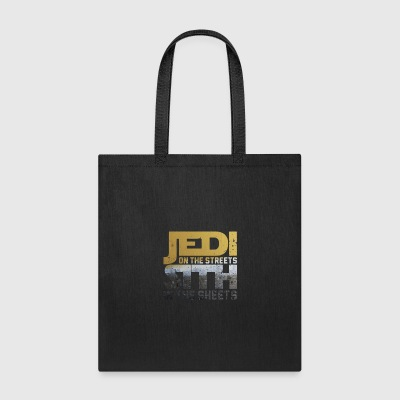 Jedi In The Streets Sith In The Sheets - Tote Bag