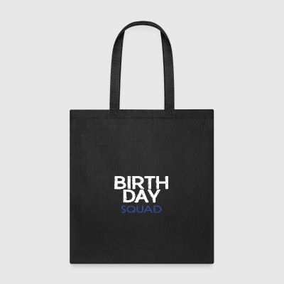 BIRTHDAYSQUADBOY - Tote Bag