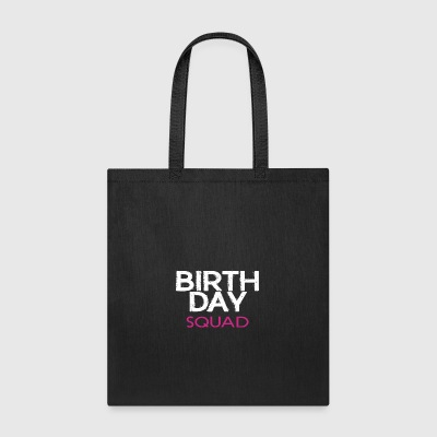 BIRTHDAYSQUADGIRL - Tote Bag