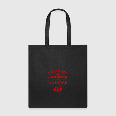 I KISS MY BOYFRIEND ON VALENTINE - Tote Bag