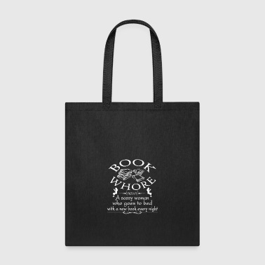 Book Whore Tee Shirt - Tote Bag