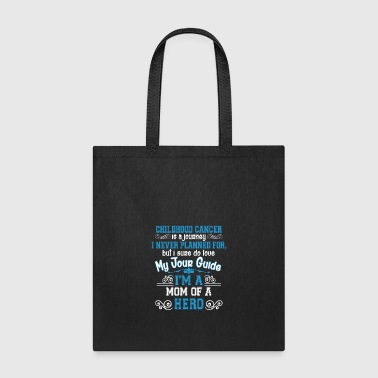 Childhood Cancer Awareness Mom Of A Hero T Shirt - Tote Bag