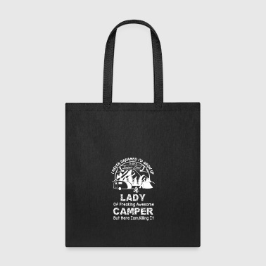 Super Cool Lady Of Freaking Awesome Camper T Shirt - Tote Bag