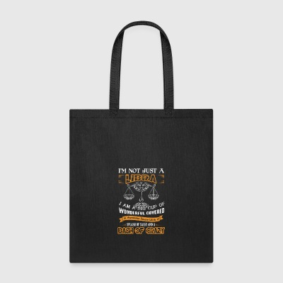 I Am Not Just A Libra Shirt - Tote Bag