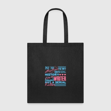 I'm Writer Not A Serial Killer Writers Gift Shirt - Tote Bag