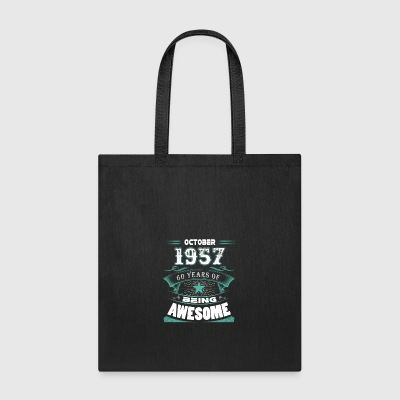 October 1957 - 60 years of being awesome - Tote Bag