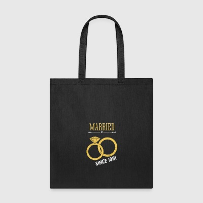 Married since 1981 - Tote Bag