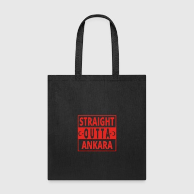 straight outta Ankara TUeRKEI - Tote Bag