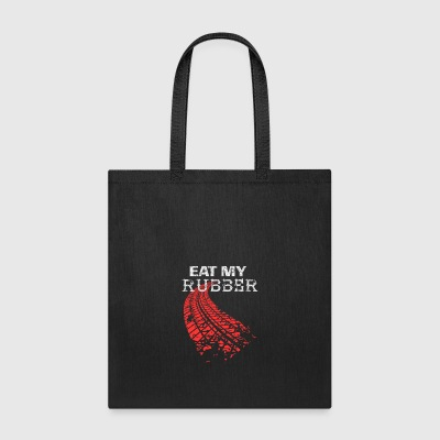 Eat my rubber Car Oldtimer Drifter - Tote Bag
