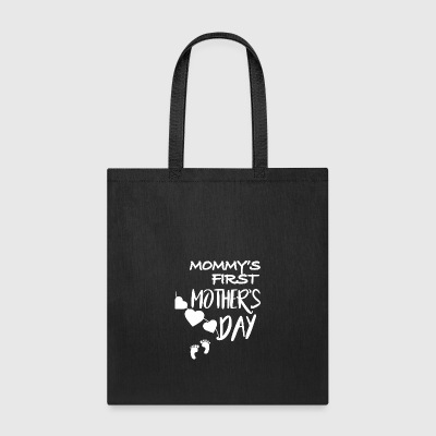 Mommys First Mothers Day - Tote Bag