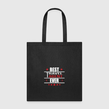 Best Travel Agent Ever - Tote Bag