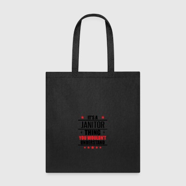 It's A Janitor Thing - Tote Bag