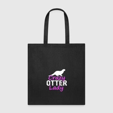 crazy otter lady - Tote Bag