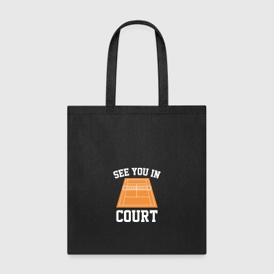 See You In Court - Tote Bag