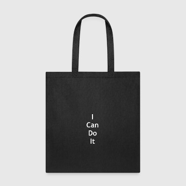 I can do it - Tote Bag