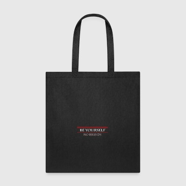 Be Yourself No Brands - Tote Bag