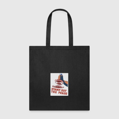 stamp out fraud - Tote Bag