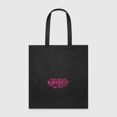 Nurse Quote - Tote Bag