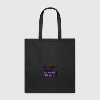 This is a rebellion? - Tote Bag