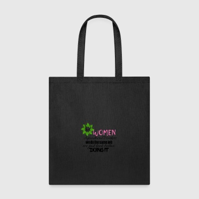 Women agricultural workers look better doing it - Tote Bag