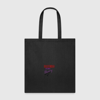 Being a nanny - Tote Bag