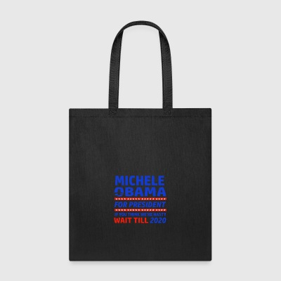 Michelle Obama 2020 designs - Tote Bag