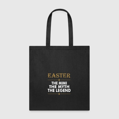 Easter The Mimi The Myth The Legend - Tote Bag