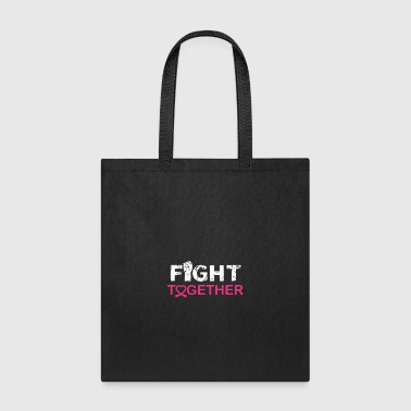 fight together - Tote Bag