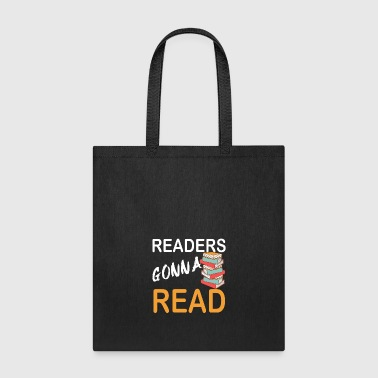 Readers gonna read - Tote Bag