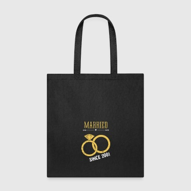Married since 2001 - Tote Bag
