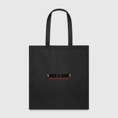 Rock Is Dead! Long Live Paper And Scissors. - Tote Bag
