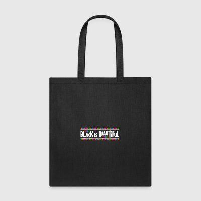 Black Is Beautiful (White Letters) - Tote Bag
