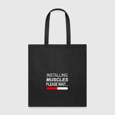 Installing Muscles Please Wait - Tote Bag