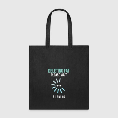 Gym Fitness Deleting Fat Shirt - Tote Bag